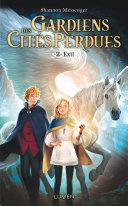 Gardiens des Cités perdues - tome 2 Exil Pdf/ePub eBook