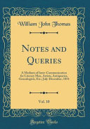 Notes and Queries  Vol  10