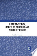 Corporate Law  Codes of Conduct and Workers    Rights