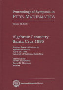 Algebraic Geometry--Santa Cruz 1995