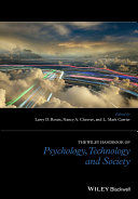 The Wiley Handbook of Psychology  Technology  and Society