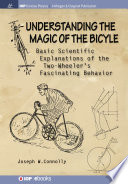 Understanding the Magic of the Bicycle
