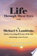 Life Through These Eyes