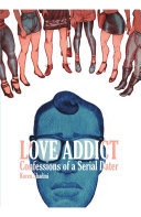 Pdf Love Addict: Confessions of a Serial Dater Telecharger