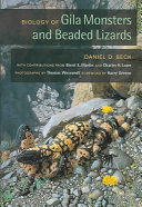 Biology of Gila Monsters and Beaded Lizards