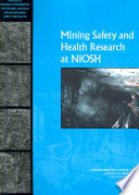 Mining Safety and Health Research at NIOSH