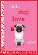 Sit, Stay, Love: A Wish Novel [Pdf/ePub] eBook