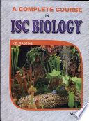 A Complete Course in ISC Biology
