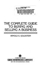 The Complete Guide To Buying And Selling A Business