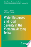 Water Resources and Food Security in the Vietnam Mekong Delta Book