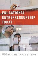Educational Entrepreneurship Today