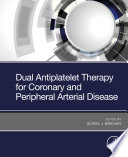 Dual Antiplatelet Therapy for Coronary and Peripheral Arterial Disease Book