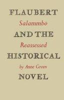 Flaubert and the Historical Novel