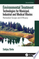 Environmental Treatment Technologies for Municipal  Industrial and Medical Wastes