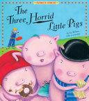 Three Horrid Little Pigs