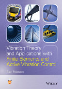Vibration Theory and Applications with Finite Elements and Active Vibration Control Pdf/ePub eBook