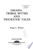 Omaha Tribal Myths and Trickster Tales