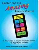 Hunter and His Amazing Remote Control Book PDF
