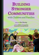 Building Stronger Communities with Children and Families Book