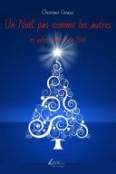 Un Noël pas comme les autres et autres contes de noël