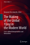 The Making of the Global Yijing in the Modern World