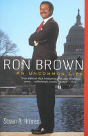 Ron Brown: An Uncommon Life