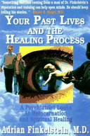Your Past Lives and the Healing Process