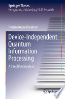 Device Independent Quantum Information Processing