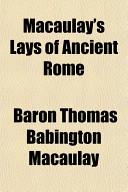 Macaulay's Lays of Ancient Rome