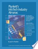 Plunkett's Infotech Industry Almanac 2009