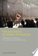 The Aesthetic Economy of Fashion