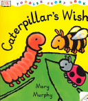 Caterpillar s Wish