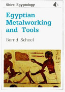 Egyptian Metalworking and Tools