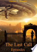 The Last Call: Episodes
