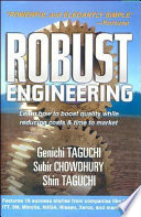 Robust Engineering Learn How To Boost Quality While Reducing Costs Time To Market Book PDF