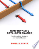 Non-Invasive Data Governance