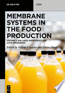 Membrane Systems in the Food Production
