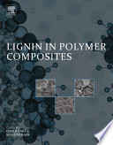 Lignin in Polymer Composites Book