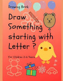 Draw Something Starting with Letter   Book PDF