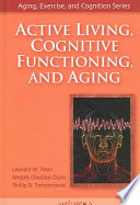 Active Living  Cognitive Functioning  and Aging