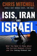 Isis  Iran and Israel