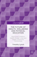 The Future of Health  Wellbeing and Physical Education