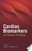 Cardiac Biomarkers in Clinical Practice Book