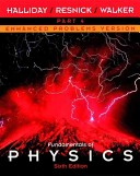 Fundamentals of Physics, Part 4, Chapters 34 - 38, Enhanced Problems Version