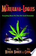 The Marijuana-logues