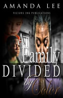 A Family Divided by Color Book