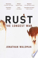 Rust  : The Longest War