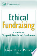 Ethical Fundraising  : A Guide for Nonprofit Boards and Fundraisers (AFP Fund Development Series)