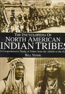 The Encyclopedia of North American Indian Tribes