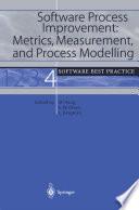 Software Process Improvement  Metrics  Measurement  and Process Modelling